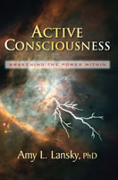Active Consciousness, by Amy L. Lansky